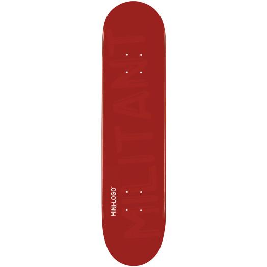 Mini Logo Militant Skateboard Deck 124 Maroon - 7.5 x 31.375