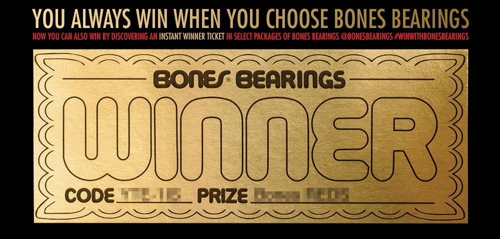 You Always Win with Bones Bearings